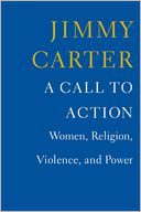 Image for A Call to Action:  Women, Religion, Violence, and Power **SIGNED 1st Ed./1st Printing + Photo**