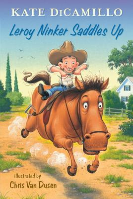 Image for Leroy Ninker Saddles Up: Tales from Deckawoo Drive, Volume One  **SIGNED 1st Ed /1st Printing + Photos**
