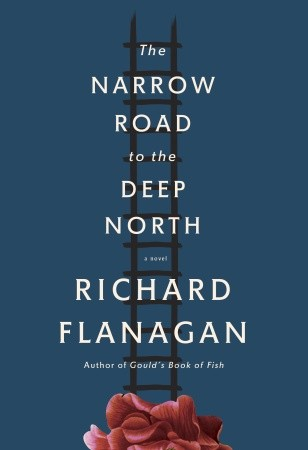 Image for The Narrow Road to the Deep North: A novel  **SIGNED 1st US Edition/1st Printing**