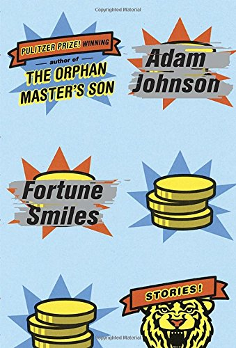 Image for Fortune Smiles: Stories **SIGNED 1st Edition /1st Printing + Photo**