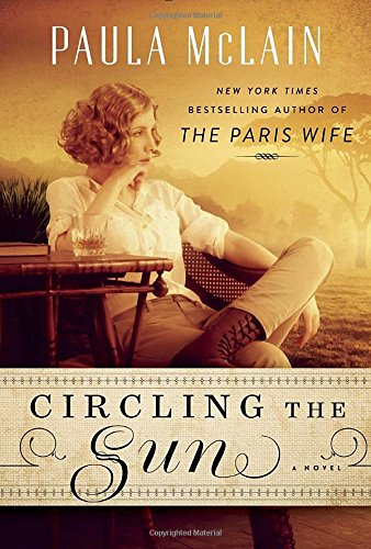 Image for Circling the Sun: A Novel **SIGNED & DATED, 1st Edition /1st Printing + Photos**