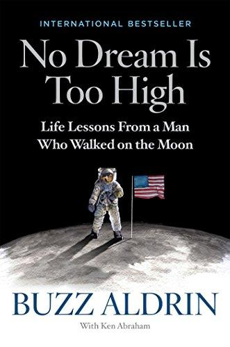 Image for No Dream Is Too High: Life Lessons From a Man Who Walked on the Moon **SIGNED 1st Edition /1st Printing + Photo**
