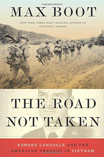 Image for The Road Not Taken : Edward Lansdale and the American Tragedy in Vietnam  **SIGNED 1st Edition/1st Printing + Photo**