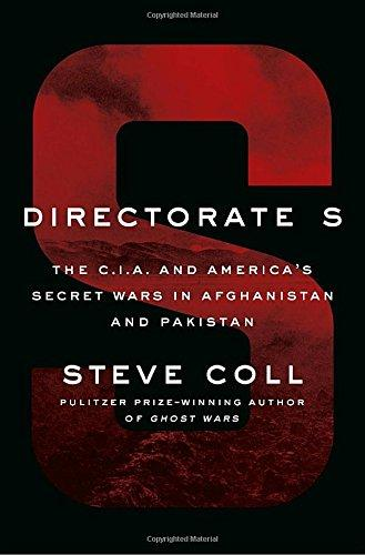Image for Directorate S: The C.I.A. and America's Secret Wars in Afghanistan and Pakistan ****SIGNED 1st Edition/1st Printing + Photo**