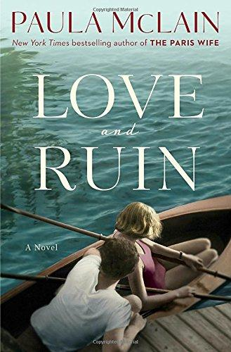 Image for Love and Ruin: A Novel **SIGNED 1st Edition / 1st Printing + Photo**