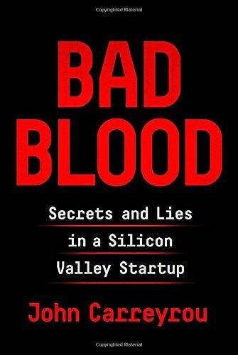 Image for Bad Blood: Secrets and Lies in a Silicon Valley Startup **SIGNED 1st Edition / 1st Printing + Photo**