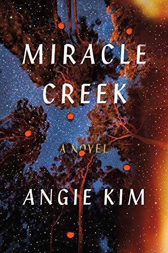 Image for Miracle Creek: A Novel  **SIGNED 1st Edition / 1st Printing + Photo**