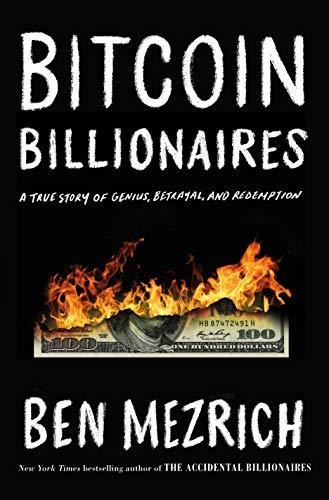 Image for Bitcon Billionaires: A True Story of Genius, Betrayal, and Redemption   ** SIGNED 1st Edition / 1st Printing**