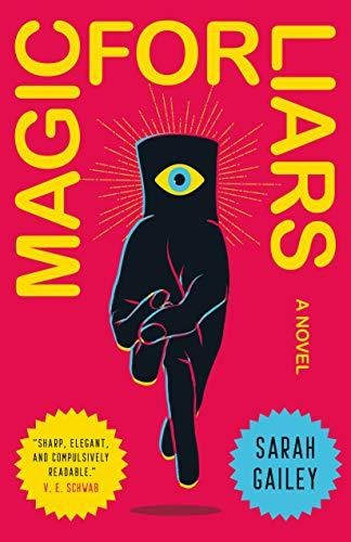 Image for Magic for Liars: A Novel **SIGNED 1st Edition / 1st Printing + Photo**