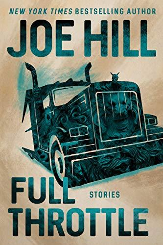 Image for Full Throttle: Stories  ** SIGNED + DATED, 1st Edition / 1st Printing + photo** William Morrow & Company