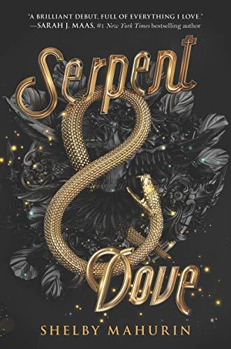 Image for Serpent & Dove ** SIGNED **