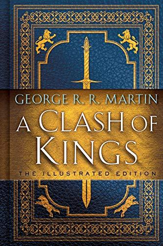 Image for A Clash of Kings: The Illustrated Edition: A Song of Ice and Fire: Book Two (A Song of Ice and Fire Illustrated Edition)  **SIGNED 1st Edition /1st Printing**