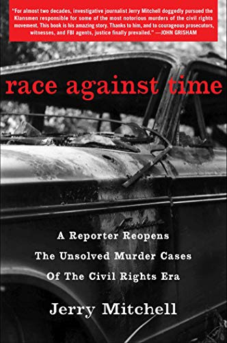 Image for Race Against Time: A Reporter Reopens the Unsolved Murder Cases of the Civil Rights Era ** SIGNED 1st Edition / 1st Printing + Photo**