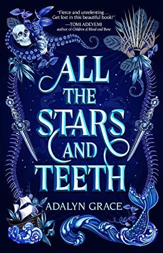 Image for All the Stars and Teeth (All the Stars and Teeth Duology)  ** SIGNED 1st Edition / 1st Printing + Photo**