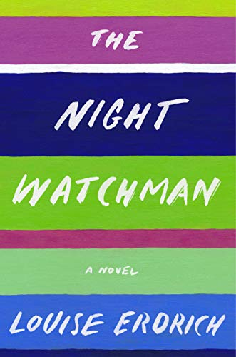 Image for The Night Watchman    ** SIGNED 1st Edition /1st Printing**