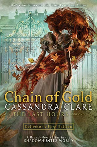Image for Chain of Gold (Thee Last Hours Book 1)   ** SIGNED 1st Edition / 1st Printing**