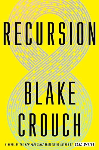Image for Recursion: A Novel **SIGNED 1st Edition / 1st Printing **