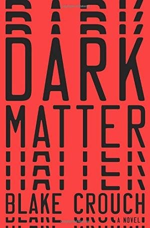 Image for Dark Matter  **SIGNED 1st Edition /1st Printing**