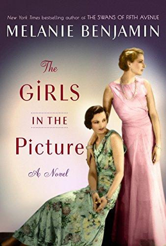 Image for The Girls in the Picture: A Novel **SIGNED  1st Edition/1st Printing**