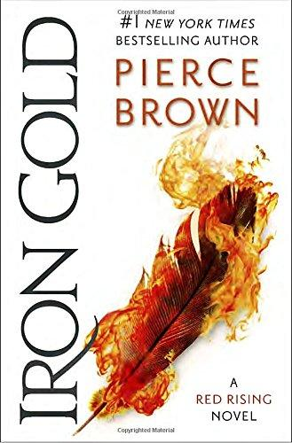Image for Iron Gold: Book 4 of the Red Rising Saga (Red Rising Series) **SIGNED & DATED, 1st Edition/1st Printing + Photo **